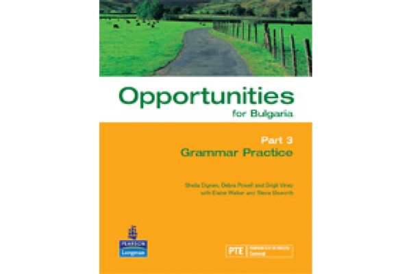 Opportunities for Bulgaria Part 3 Grammar Practice - 18,80 лв. с ДДС